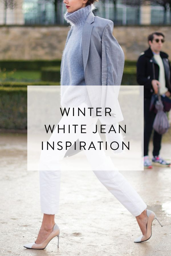 Proof You Can Wear White Jeans in Winter via @PureWow