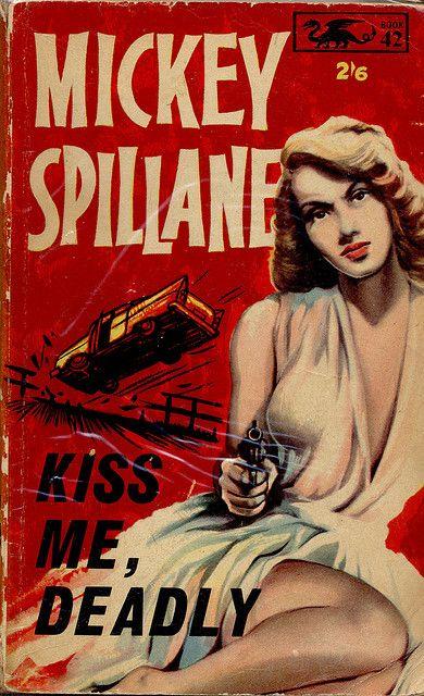 "Pulp que originou o filme noir ""A Morte num Beijo"" 1955 / Kiss Me, Deadly. Writer: Mickey Spillane (novel). Film: Kiss Me Deadly - Director: Robert Aldrich."