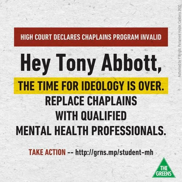 Australian Greens on Abbot's religious-only school chaplain scheme, suggesting qualified, secular welfare workers are more appropriate. A call to take action. 2014.