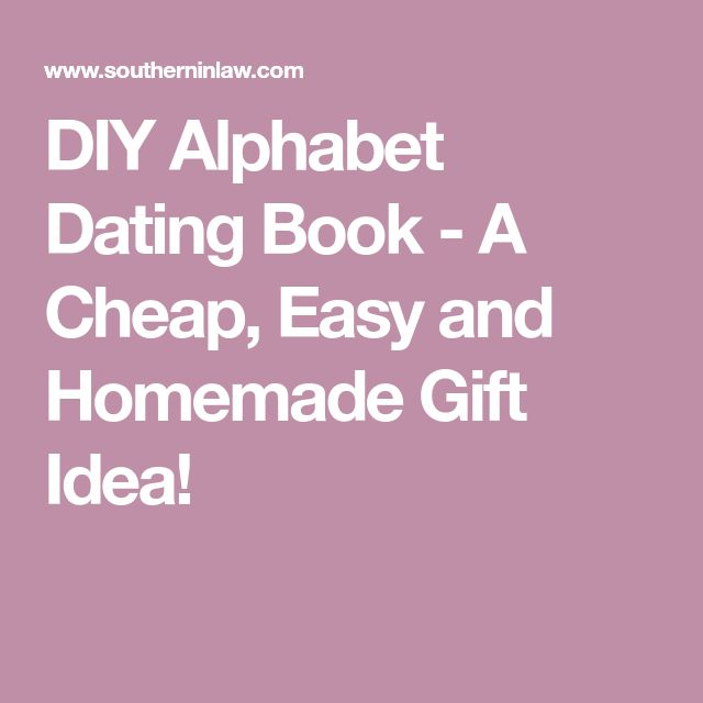DIY Alphabet Dating Book - A Cheap, Easy and Homemade Gift Idea!
