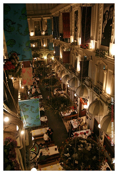Opened in 1876, Çiçek Pasajı is a covered arcade with rows of historic cafes, winehouses and restaurants.-- İstanbul