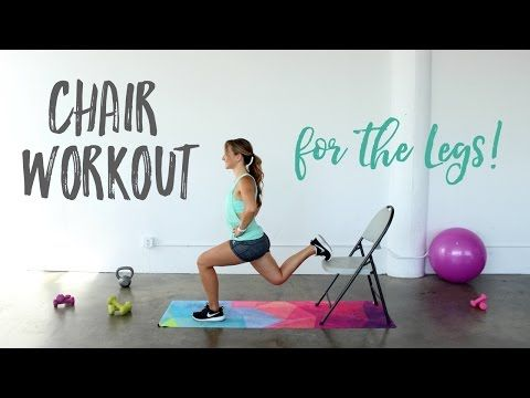 Chair Workout for the Legs! •