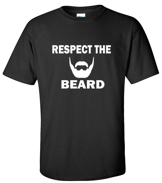 Respect the Beard Shirt | Beard T-Shirts | I Love Beards Shirt | Beard Shirt | Funny Beard T-Shirt | Uncle Gift | Gifts for Husband | S401