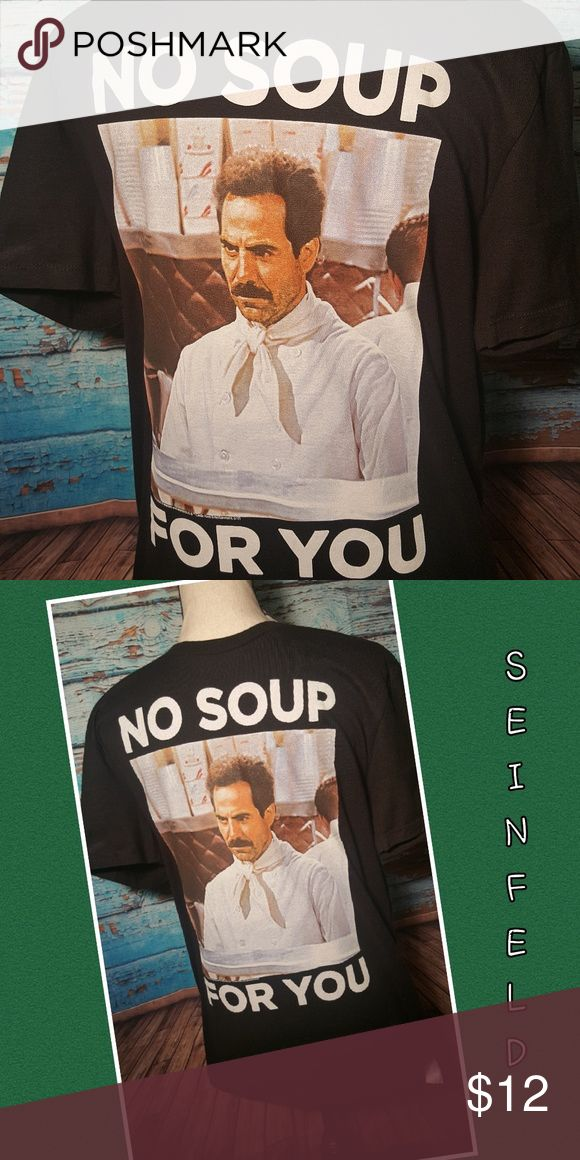 """Old Navy - Men's Seinfeld Shirt NO SOUP FOR YOU! Old Navy - Men's as Small black Seinfeld Shirt Chest measurement:  18"""" Overall length: 27"""" 100% Cotton  NWT!!! Old Navy Shirts Tees - Short Sleeve"""
