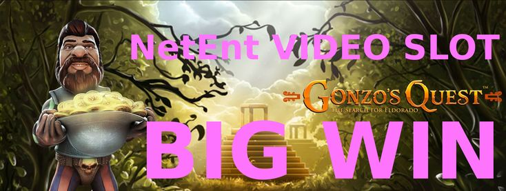 Online Slot BIG WIN Gonzo's Quest video slot from NetEnt