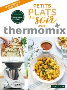 petits plats du soir avec thermomix thermomix plat du. Black Bedroom Furniture Sets. Home Design Ideas