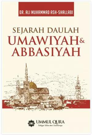 Arofah Bookstore: Sejarah Daulah Umawiyah & Abbasiyah