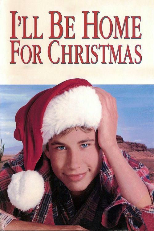 I'll Be Home for Christmas Full Movie Online 1998