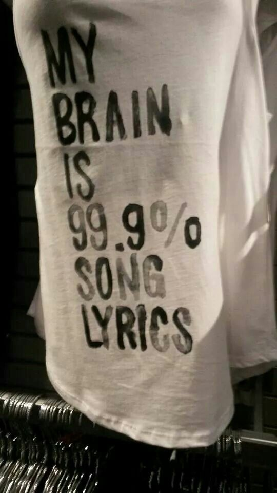 .my brain is 99% song lyrics | top • shirt • teen • fashion • style • cute • clothes