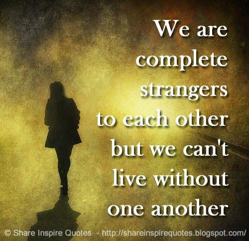 Quotes About Uplifting One Another: Best 25+ Stranger Quotes Ideas On Pinterest