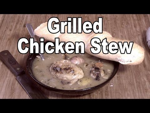 Grilled Chicken Stew recipe by the BBQ Pit Boys - YouTube