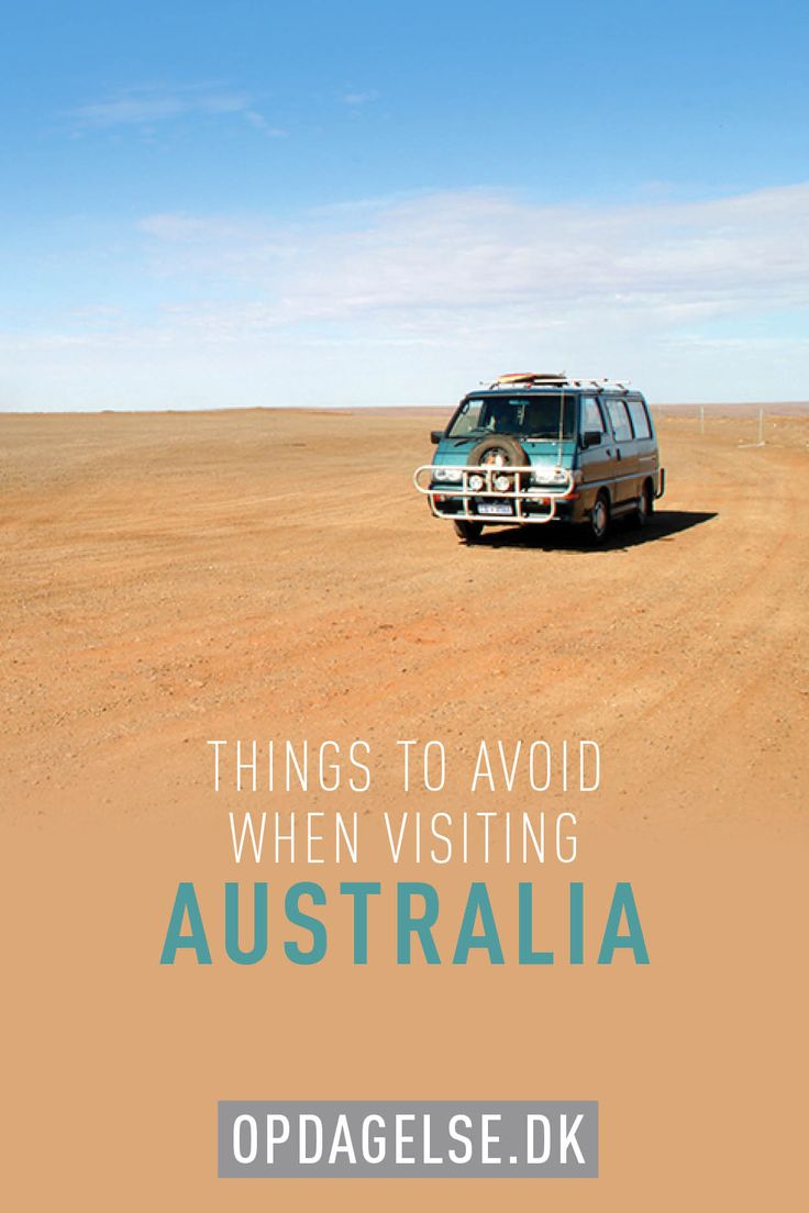 This is a list of things you should avoid when visiting Australia