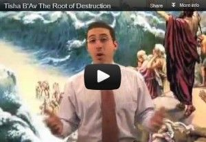 "Tisha B'Av The Root of Destruction, is an I can't mentality - it will stop Your ""Redemption"""