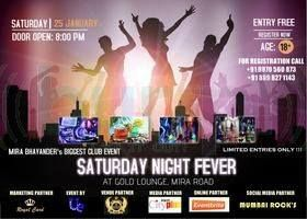 Tomorrow | 25th Jan 2014 | 8pm Gold Lounge and Grill Presents Saturday Night Party Get ready for the biggest & hottest #clubevent of this weekend !!! With a perfect atmosphere, sumptuous food, best of #music, you couldn't have asked more for a #SaturdayNight. Stag Entry: Rs. 600/- (Entry + 1 Beer + 1 Complimentary Starter) Free Entry for Couples. Free Tequila Shots for girls. Phone: +91 9870560873 / +91 8898271143 @hello sunshine Lounge and Grill, Mira Road East, Thane
