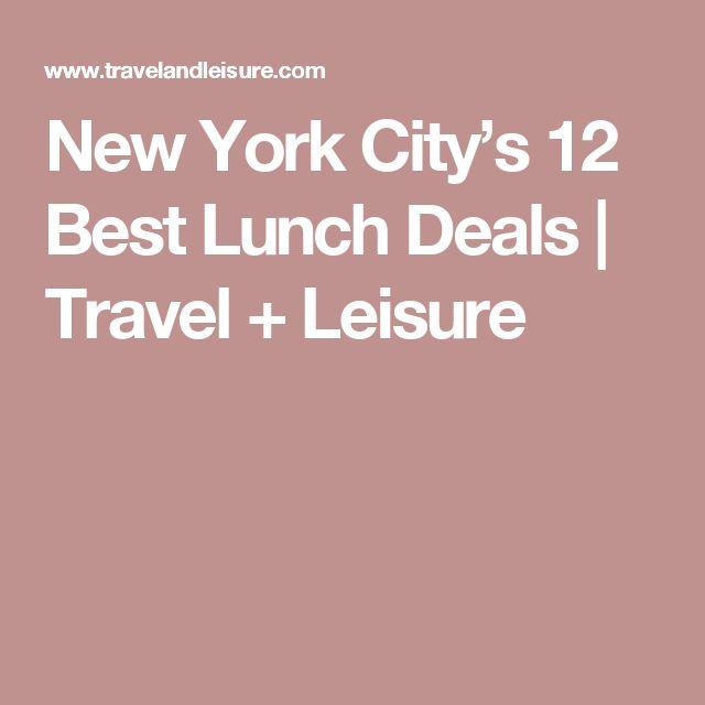 New York City's 12 Best Lunch Deals           | Travel + Leisure