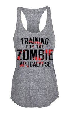 """Training for the Zombie Apocalypse"" workout racerback tank top for women.  Made with premium tri-blend material."