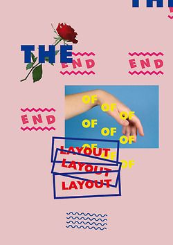 'the end of layout'   poster 40 x 60