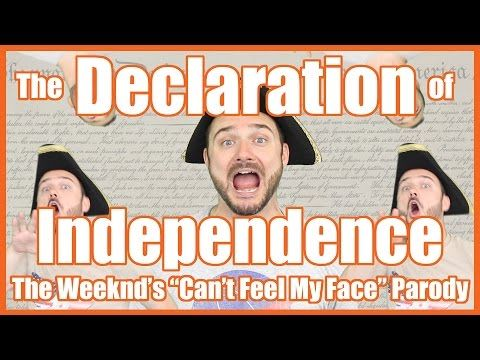 """The Declaration of Independence (The Weeknd's """"Can't Feel My Face"""" Parody) - YouTube"""