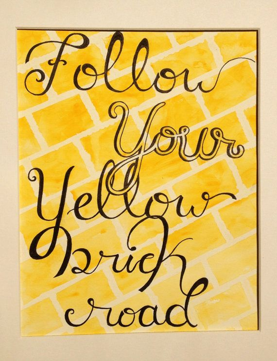 Follow Your Yellow Brick Road Print by RobinLynnF on Etsy, $15.00