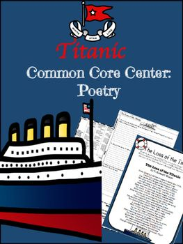 "Are your kids fascinated by the Titanic? I know my kids love to read anything about it! This center incorporates CCSS ELA standards and social studies standards with text based short answer questions to a poem entitled ""The Loss of the Titanic"". It can be used for whole group or small group instruction."