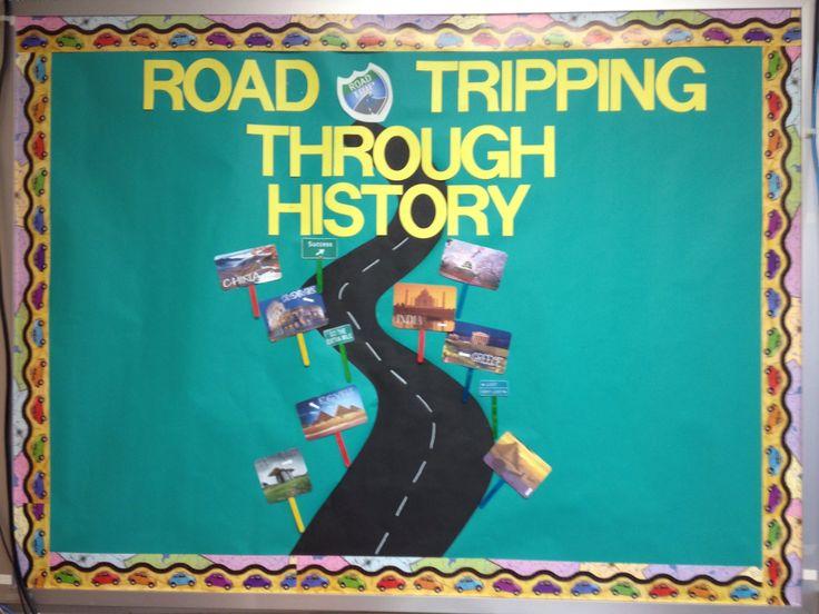 Road Trip bulletin board for Social Studies classroom.