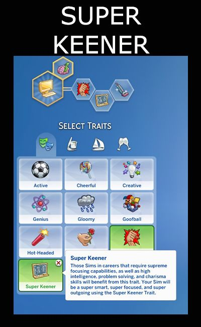 Mod The Sims - Super Keener Trait