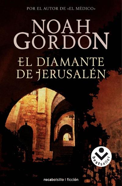 El Diamante De Jerusalén de Noah Gordon | El Baúl de Ginaddyn