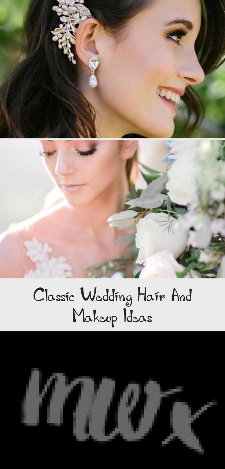 Classic Wedding Hair And Makeup Ideas