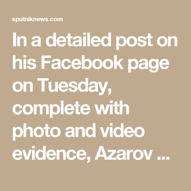 "In a detailed post on his Facebook page on Tuesday, complete with photo and video evidence, Azarov dropped a bombshell, writing that ""today we, and investigators in Kiev as well, have reliable information about the fact that the murders on the Maidan were carried out by special groups of snipers from Georgia, the Baltic countries and Poland, under the guidance of instructors from France and Germany."""
