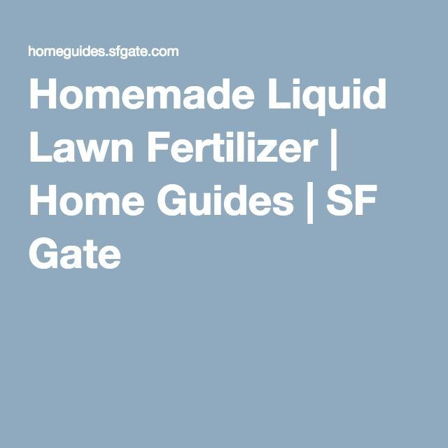 Homemade Liquid Lawn Fertilizer | Home Guides | SF Gate