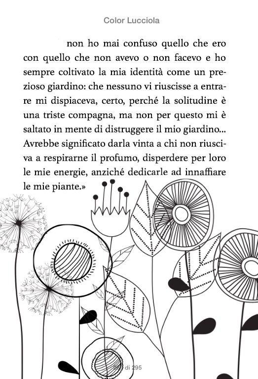 """ingarbugliata-mente: """"Il mio prezioso giardino. [Color lucciola~Chiara Gamberale] """""""