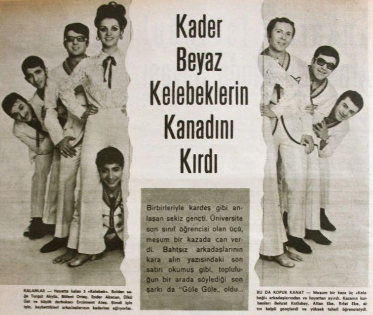 kader beyaz kelebekler'in kanadını kırdı hayat dergisi 1970 türk müzik grupları