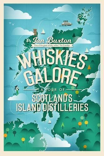 Travel Distilled reviews Whiskies Galore by Ian Buxton, 'one of the great whisky writers'.