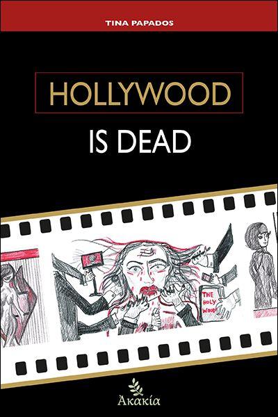 HOLLYWOOD IS DEAD | AKAKIA Publications