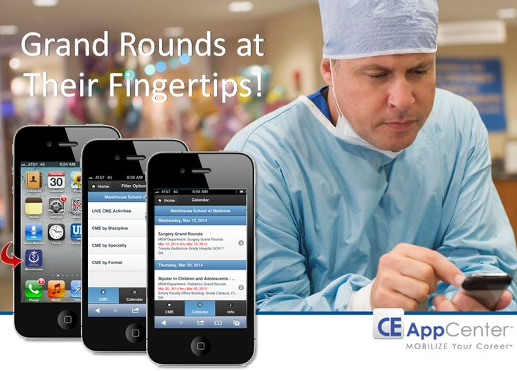 """Grand Rounds details at their fingertips! -- Does your institution offer grand rounds? Is communication  with your practitioners oftentimes a challenge?  Make it convenient for your practitioners by offering a fully dedicated and branded Continuing Education Mobile App.  With """"three taps"""", your physicians and staff can quickly and conveniently monitor grand rounds scheduling and details… as well as all other CE & CME activities offered by your department."""