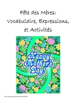 Celebrate Mother's Day in you French class! Help your students to make French greetings cards for their mothers or a special woman in their lives. The document includes 10 greeting card expressions, 26 related vocabulary words, word search, double puzzle, answer keys, 2 greeting card templates, and an option for an online greeting card activity with www.dromidaire.com!