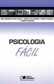 Baixar Livro Psicologia Fácil - Ana Merces Bahia Bock em PDF, ePub e Mobi