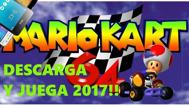 DESCARGA Y JUEGA MARIO KART 64 (android) 2017!! FULL