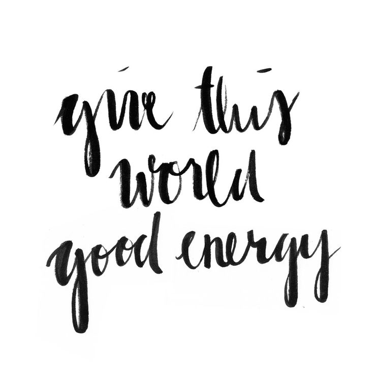 Give this world good energy | by www.juyogi.com