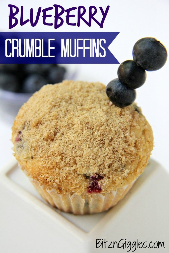 Blueberry Crumble Muffins - One of the best homemade muffin recipes you'll ever make!