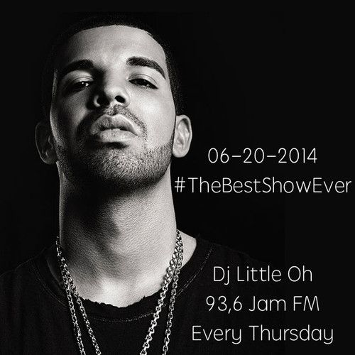 Jam FM #TheBestShowEver 06 - 20 - 2014 by Dj Little Oh on SoundCloud