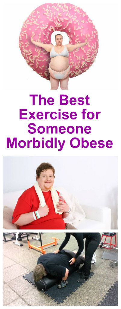 The Best Exercises For Morbidly Obese People