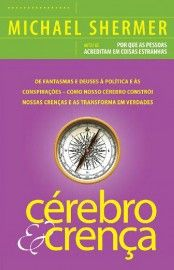 Download Cerebro e Crença    - Michael Shermer     em ePUB mobi e pdf
