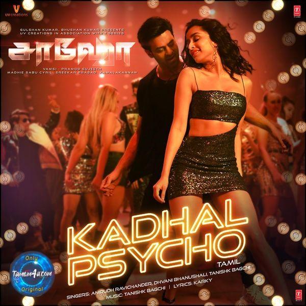 Download Kadhal Psycho From Saaho 2019 Tamil Itunes Saavn Mp3 320kbps Downld Tamilm4a Com Itunes Me Too Lyrics Psychos