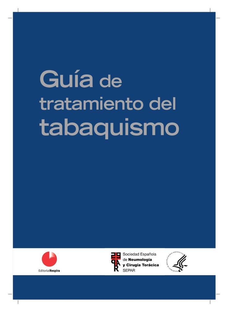Traduccion al español de la GUÍA AMERICANA DE TRATAMIENTO DEL TABAQUISMO. Treating Tobacco Use and Dependence