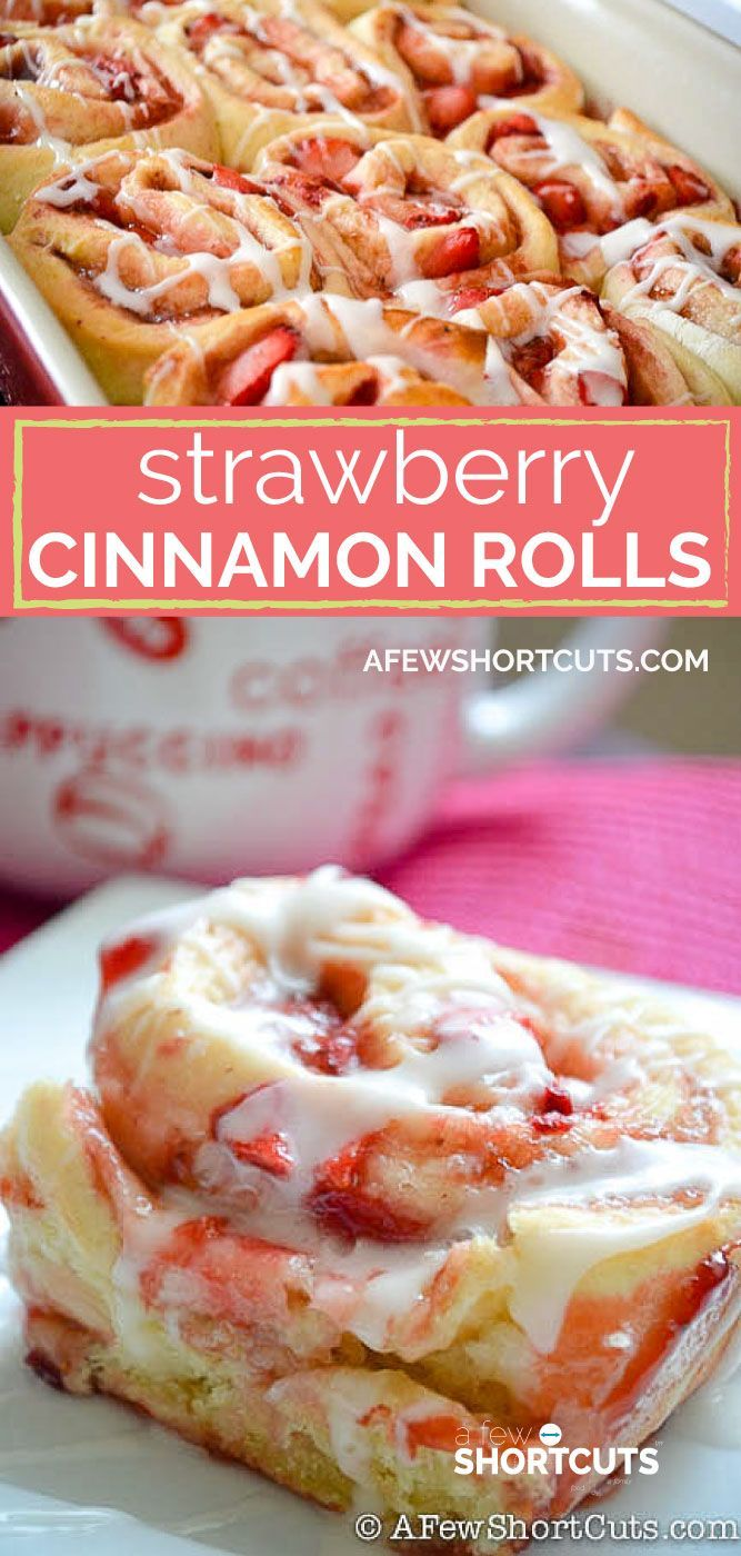 Strawberry Cinnamon Rolls Hearty, creamy and flavo…