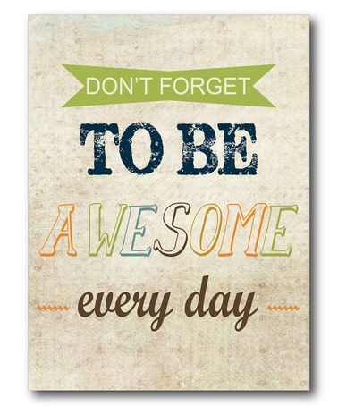 Look at this #zulilyfind! 'Be Awesome' Wrapped Canvas by Courtside Market #zulilyfinds