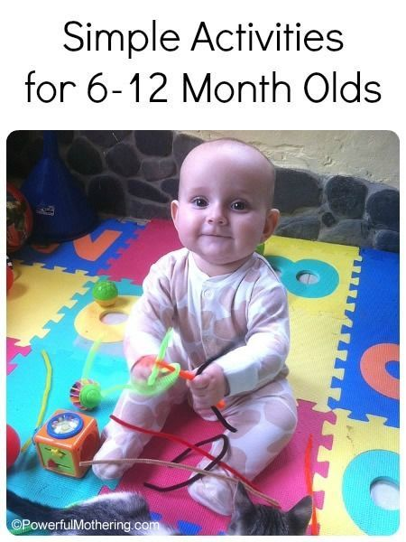 Simple Activities for 6-12 Month Olds with PowerfulMothering...