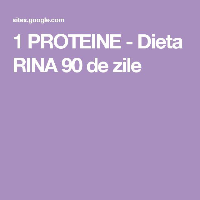 1 PROTEINE - Dieta RINA 90 de zile