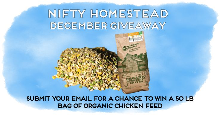 Help me win this 50lb bag of Organic Chicken Feed from https://www.niftyhomestead.com